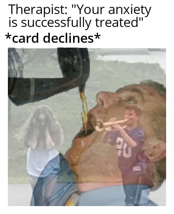 Anxiety - meme