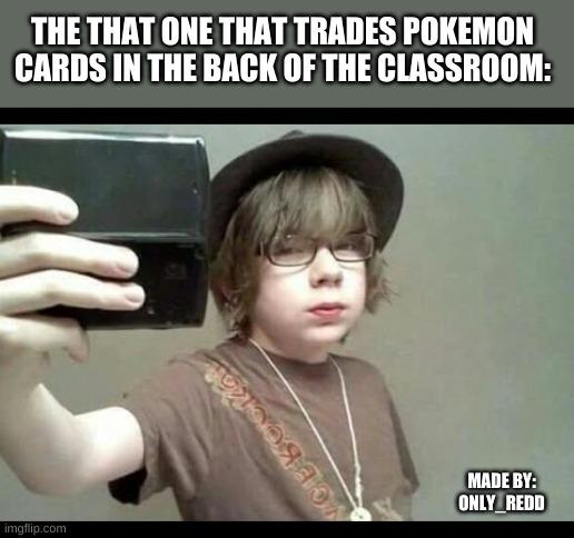 The schools big dealer - meme
