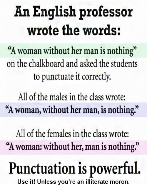 Punctuation is powerful! - meme
