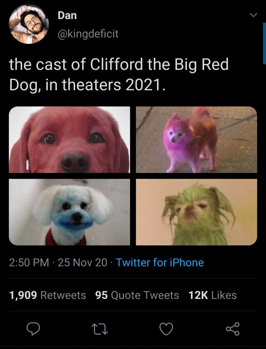 Clifford the big red dog got a new flim 2021 - meme