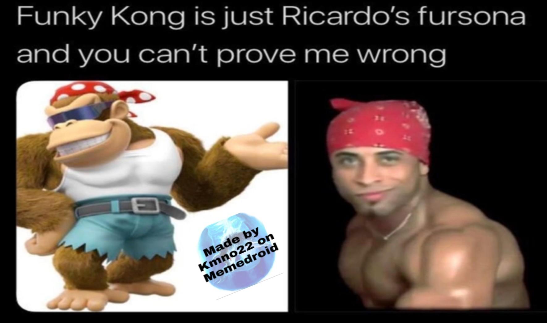 Funky Kong is Ricardo's Fursona - meme