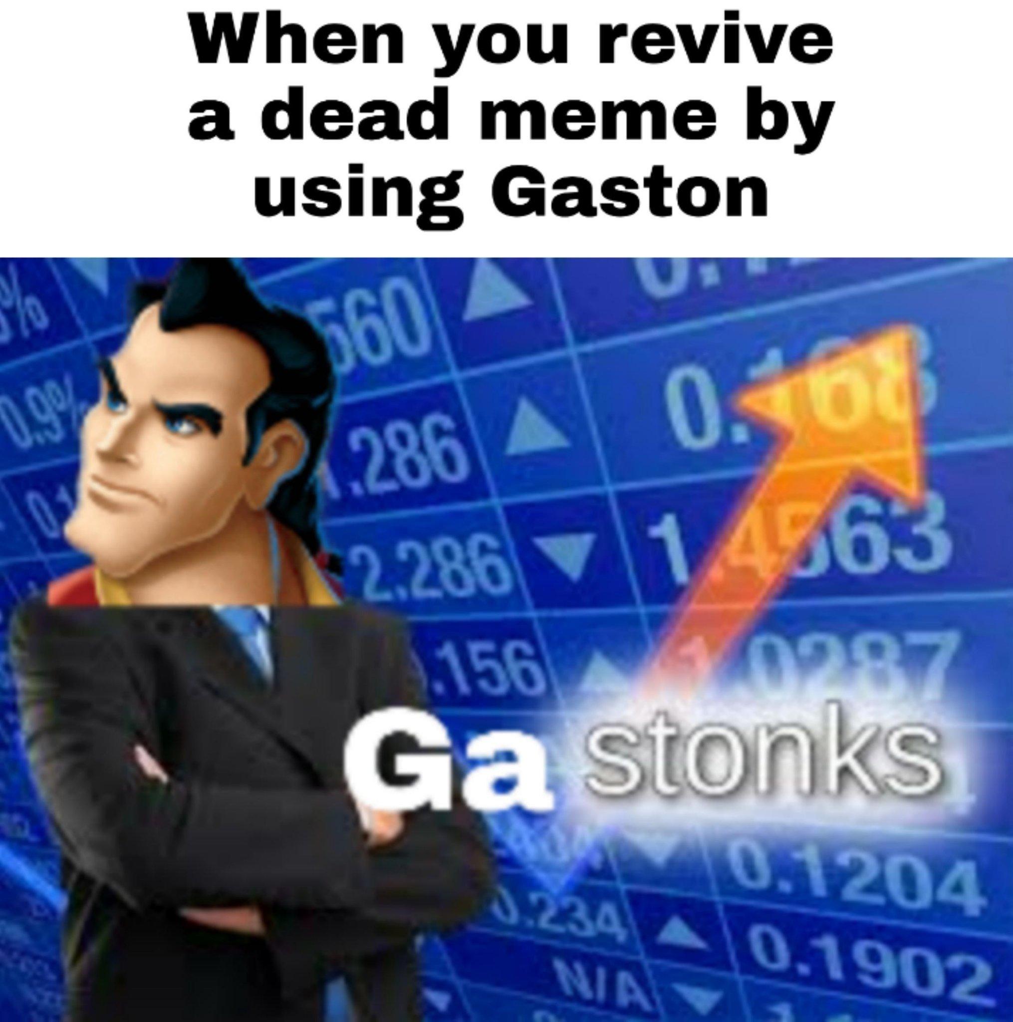 Gastonks - meme