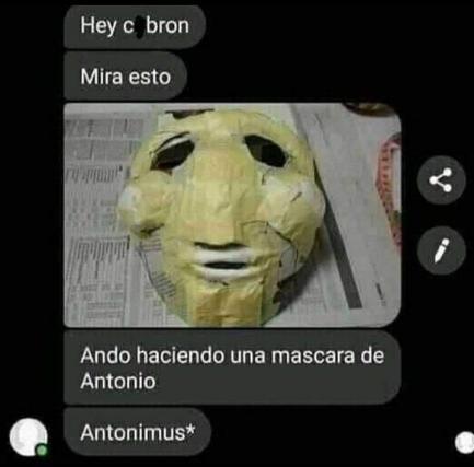 Mascara de *Antonio * - meme