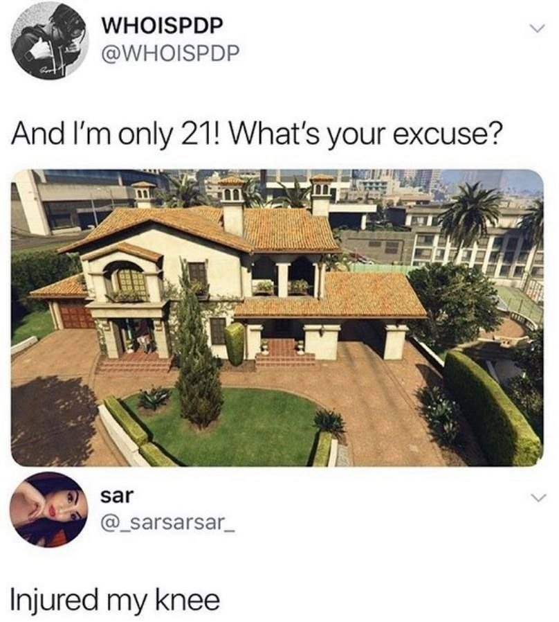 Excuses , so what's yours? - meme