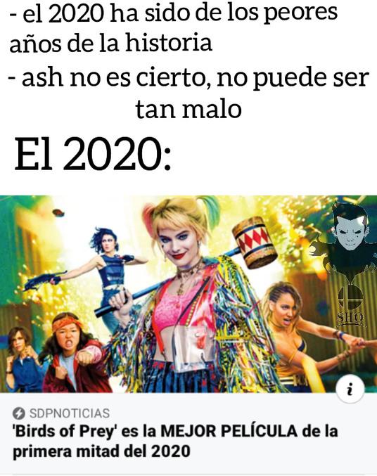 No pos el 2020 si estuvo bien culero. - meme
