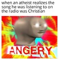 Inspired by my atheist brother spazzing out
