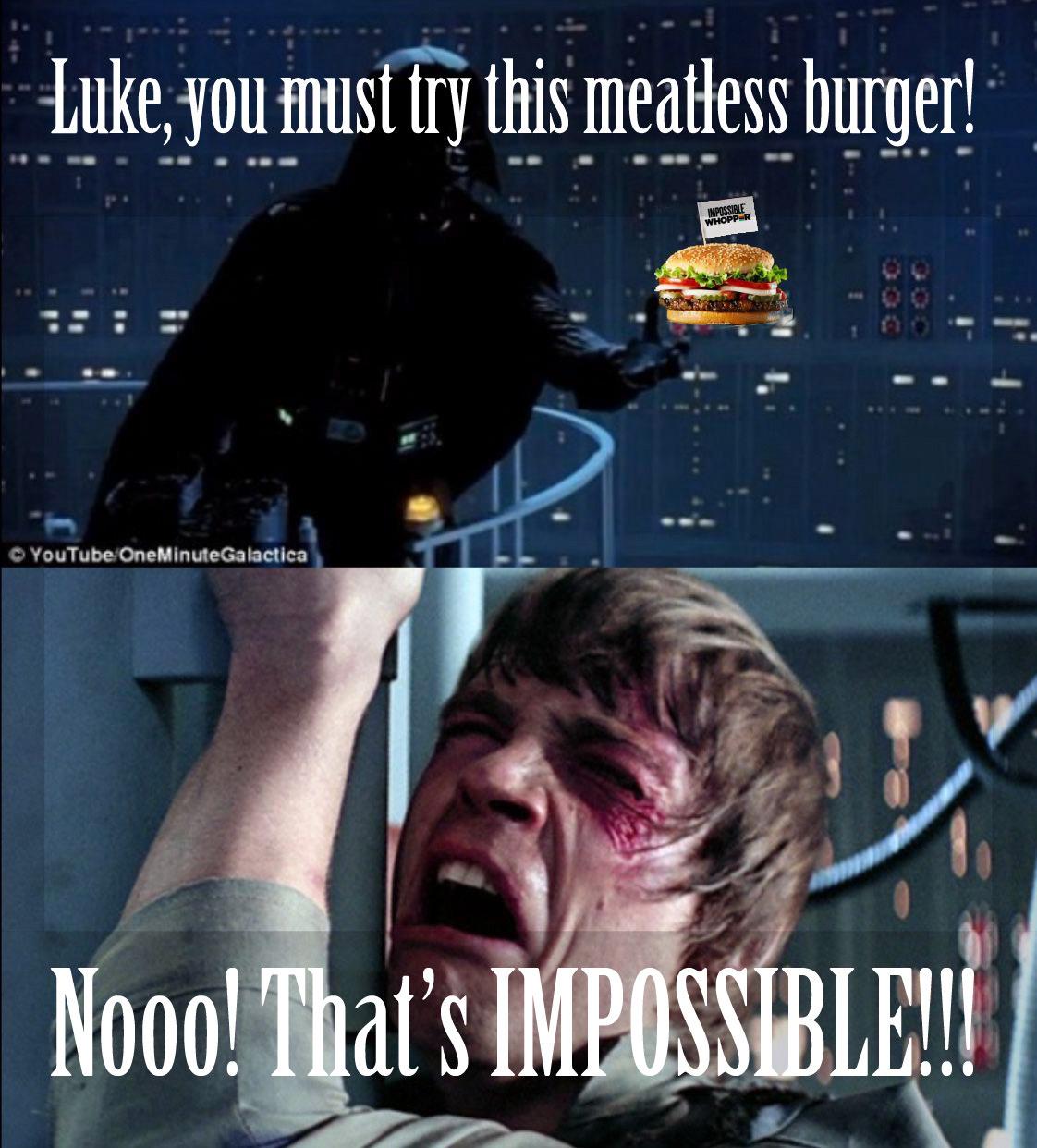 Luke hate whoppers - meme