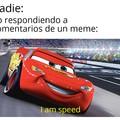 No tan rápido, pero rápido.