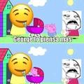 Maldito George D:<