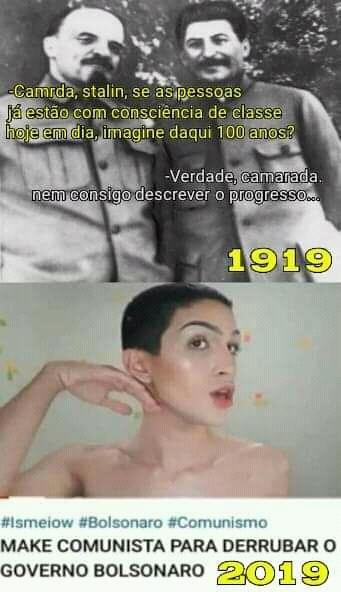 Não se fazem comunistas como antigamente - meme