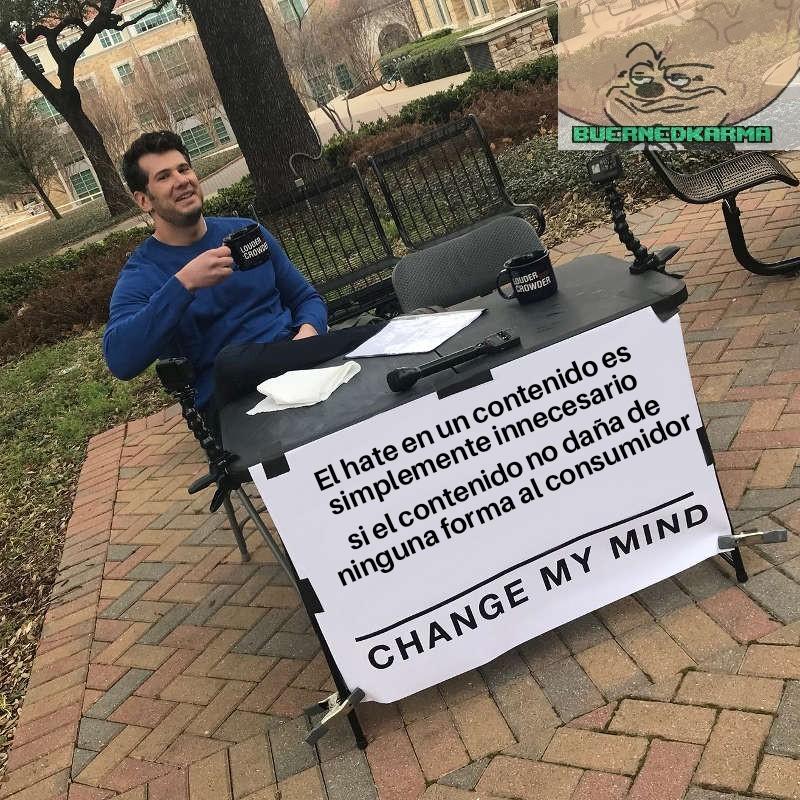 Cambia mi opinión - meme