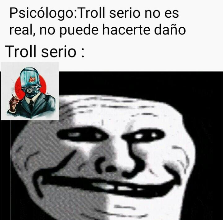 Troll serio - meme