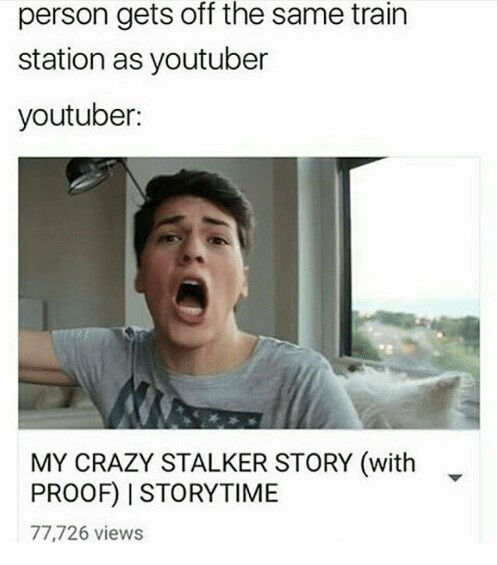"""""""stalker"""" - meme"""