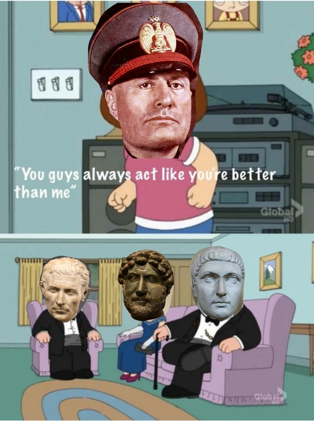 Mussolini was a cuck - meme