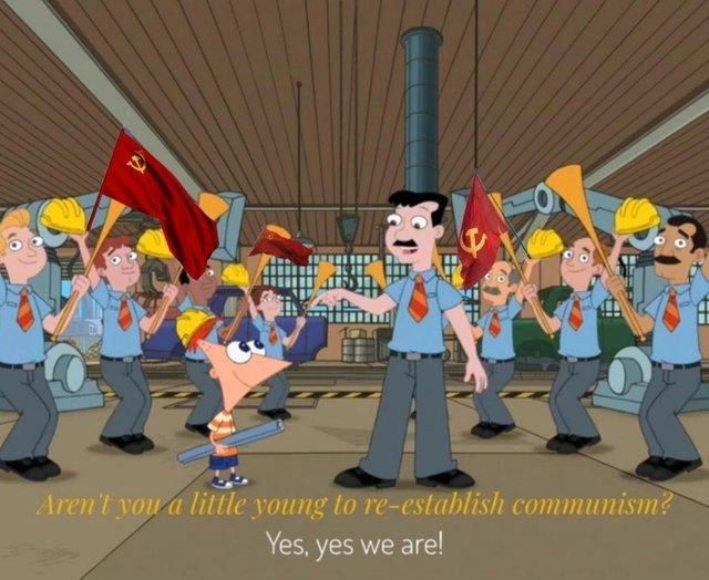Aren't you a little young to re-establish communism? - meme