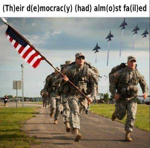 Their democracy had almost failed - meme