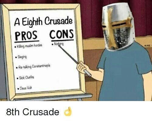 Deus Vult my brothers - meme