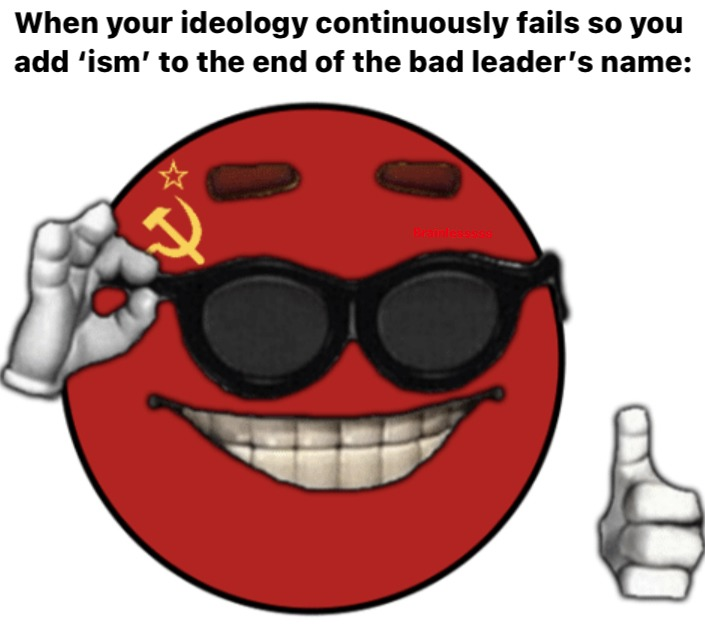 Le marxism, leninism, stalinism, and maoism have arrived - meme