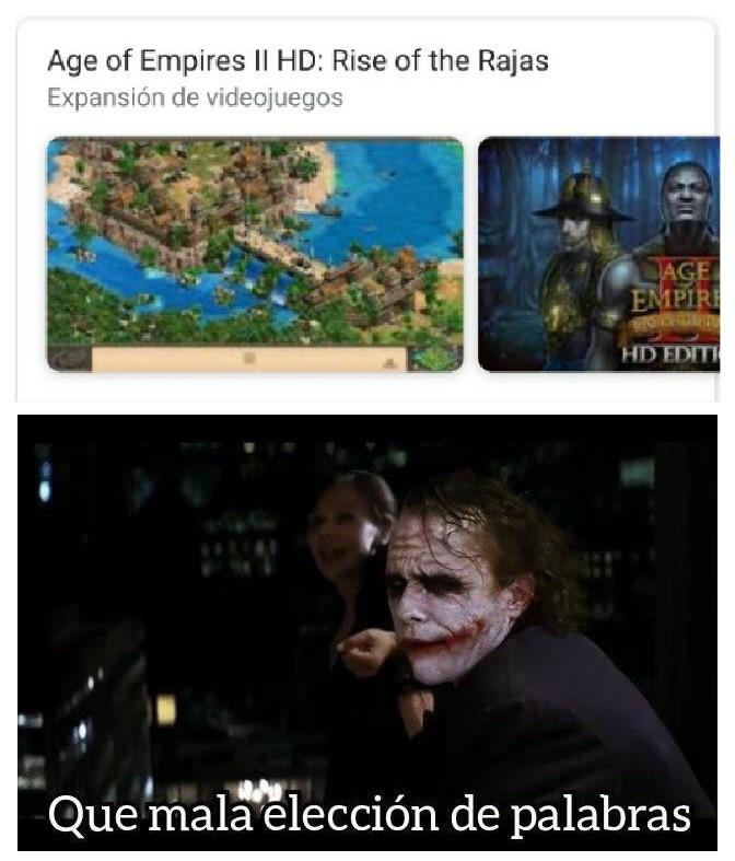 Age of Empires II HD: El Ascenso de las rajas - meme