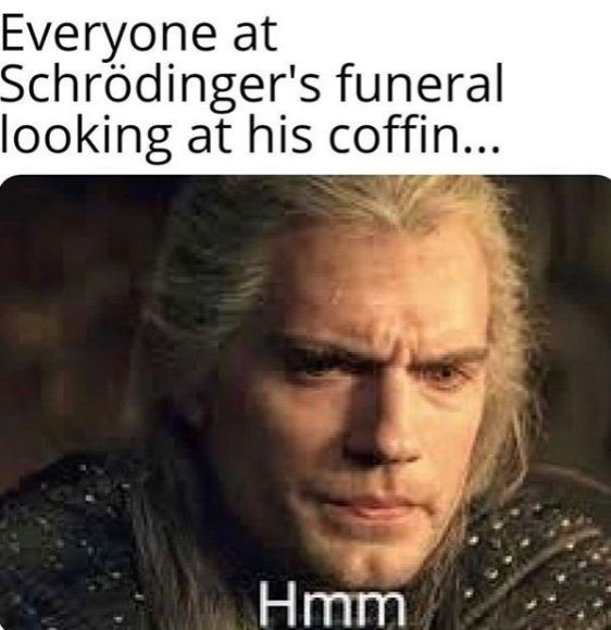 Is he dead or not? We're about to find out! - meme