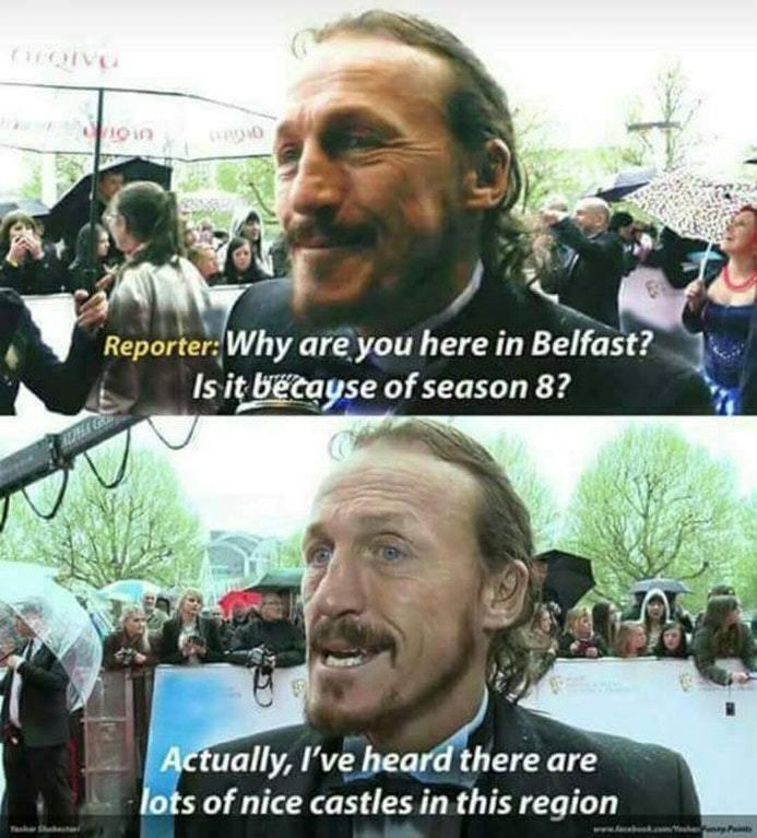 Bronn is in Belfast - meme