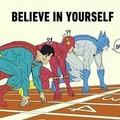 O importante é acreditar!