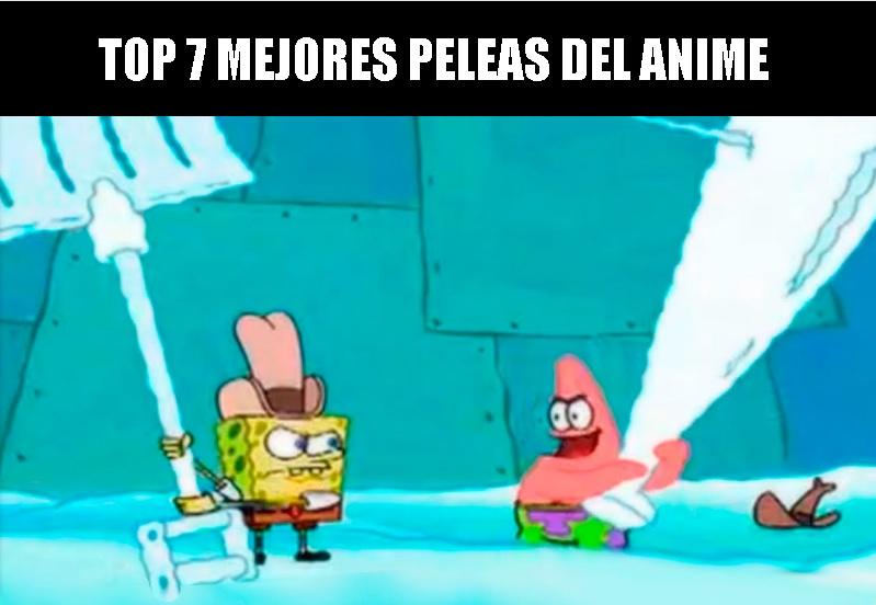 Top 7 mejores Peleas del anime - meme