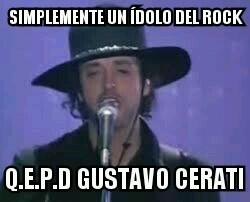 hasta siempre Gustavo :'( - meme