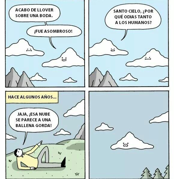 Las nubes también son vengativas. - meme