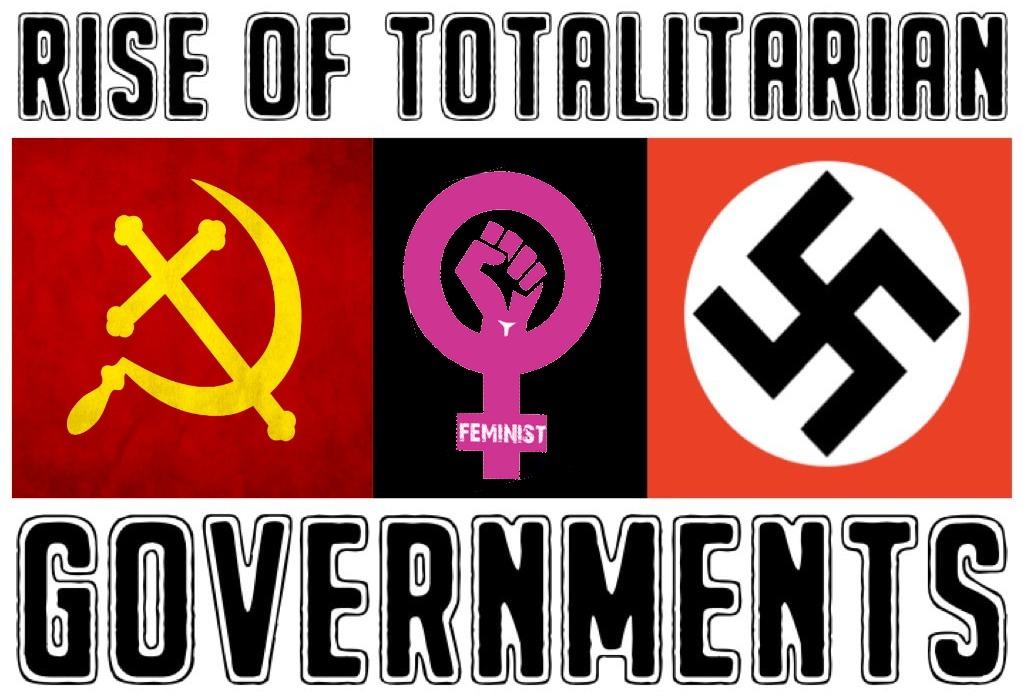 Feminism is Totalitarianism - meme