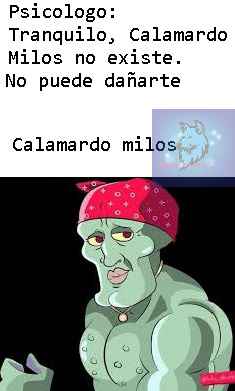 Calamardo Milos - meme