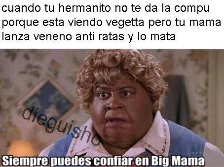 confia en big mama - meme