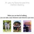 Walking my old man.
