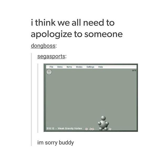 that game though. so fun - meme