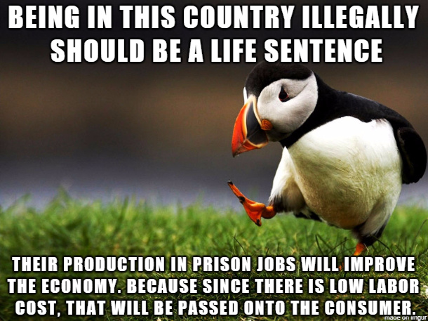 Or give an incentive to not come here illegally - meme