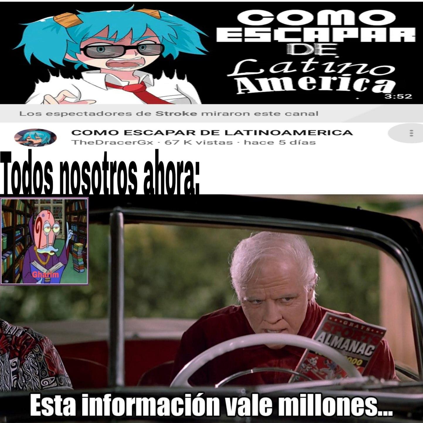 Obviamente los de Latinoamérica - meme