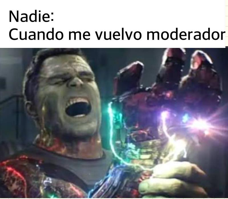 SOY MODERADOR ;) - meme