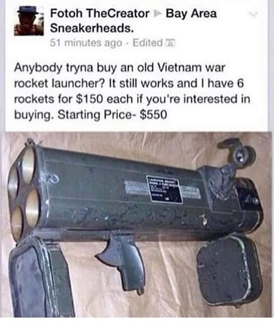 Guy actually selling a Rocket launcher - meme