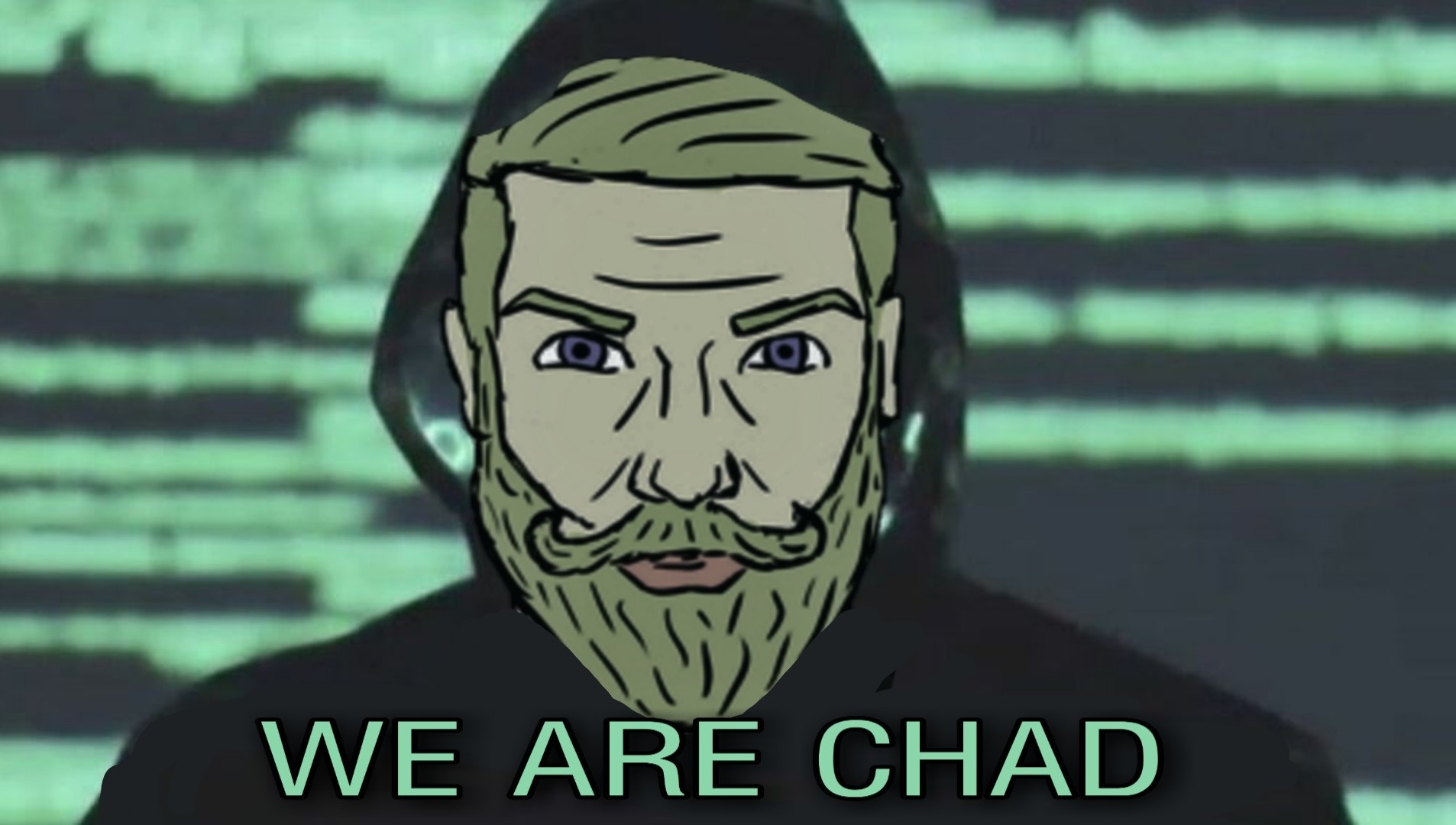 We are chad - meme