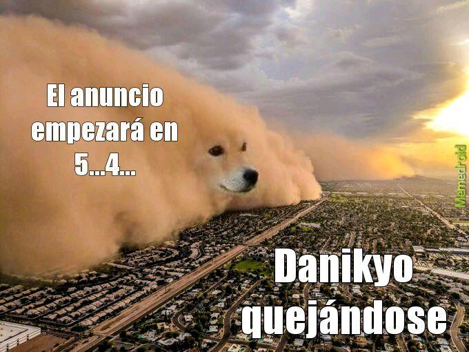 Danikyo hizo un video con mundo n, falta uno con n deluxe xd - meme
