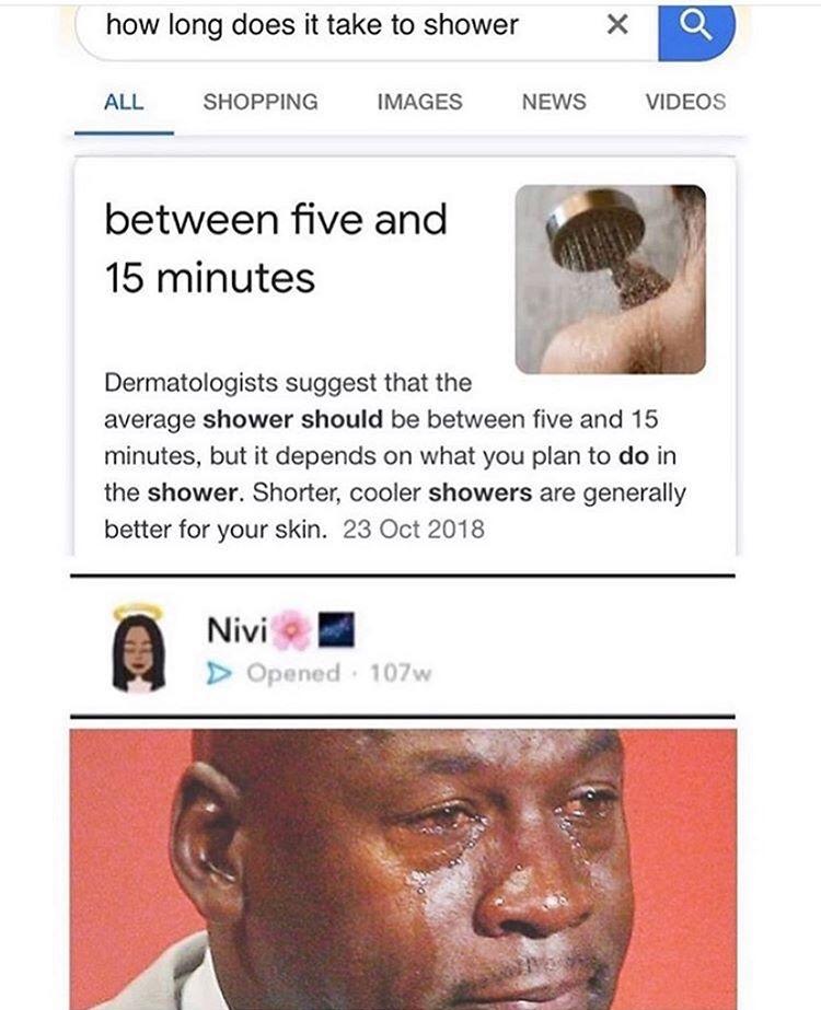 That's a long ass shower - meme