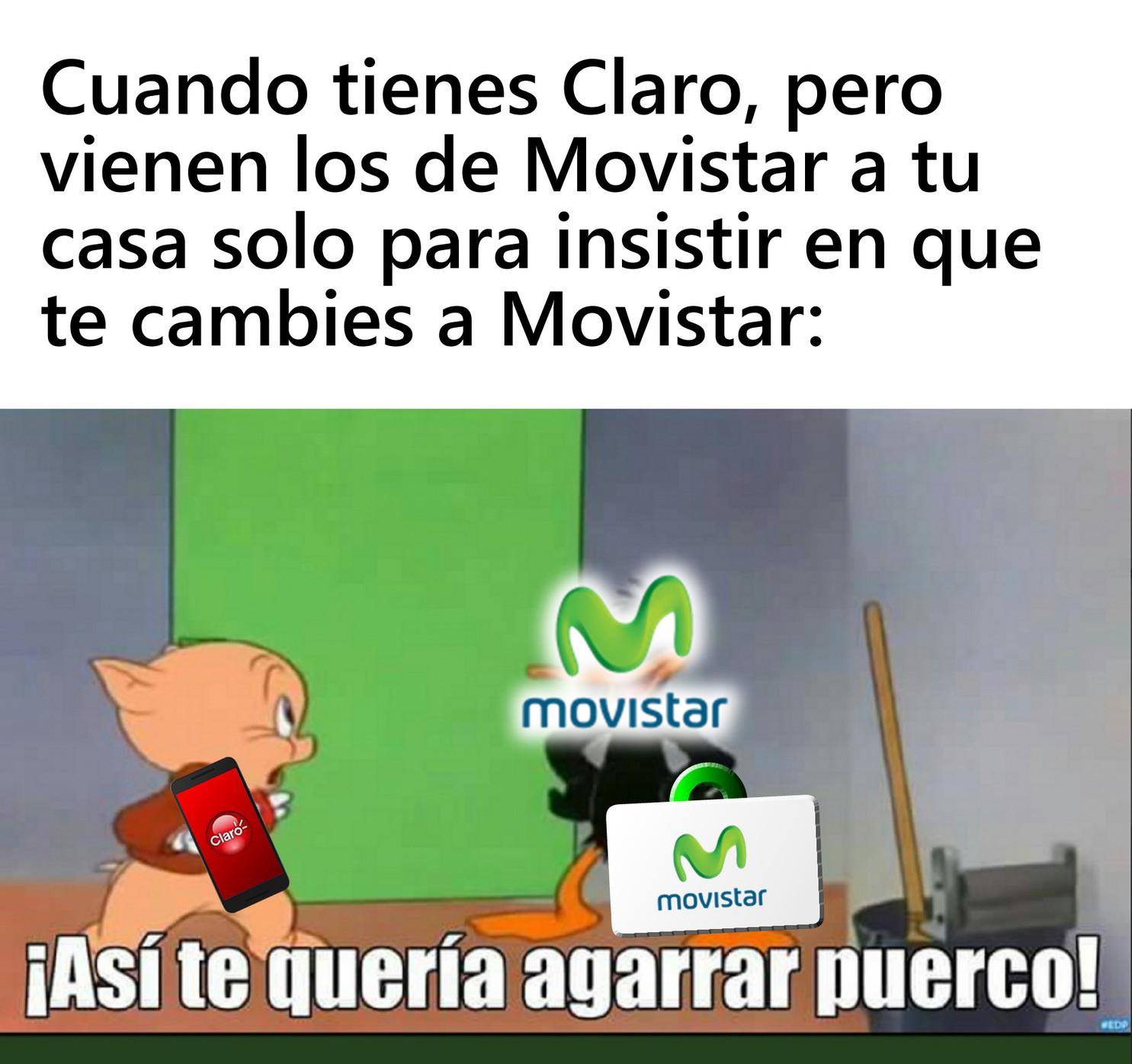 Ya me tienen hinchadas las pelotas los de Movistar, Yo nunca me voy a cambiar a Movistar, entendieron? - meme