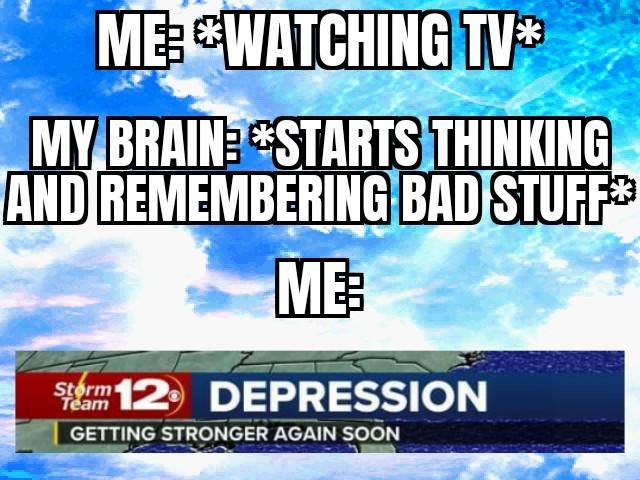Blue is the color of depression - meme
