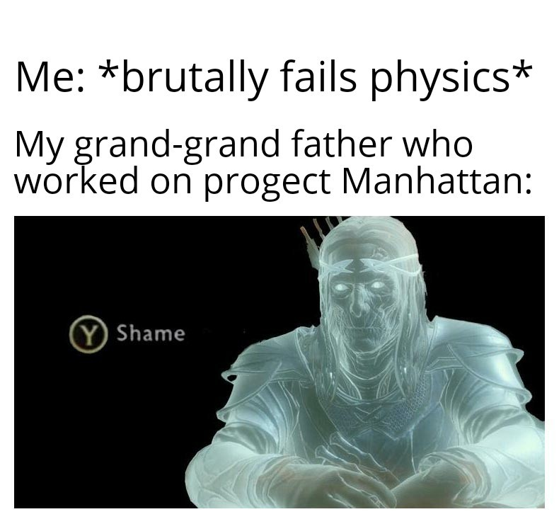And not only physics :( - meme
