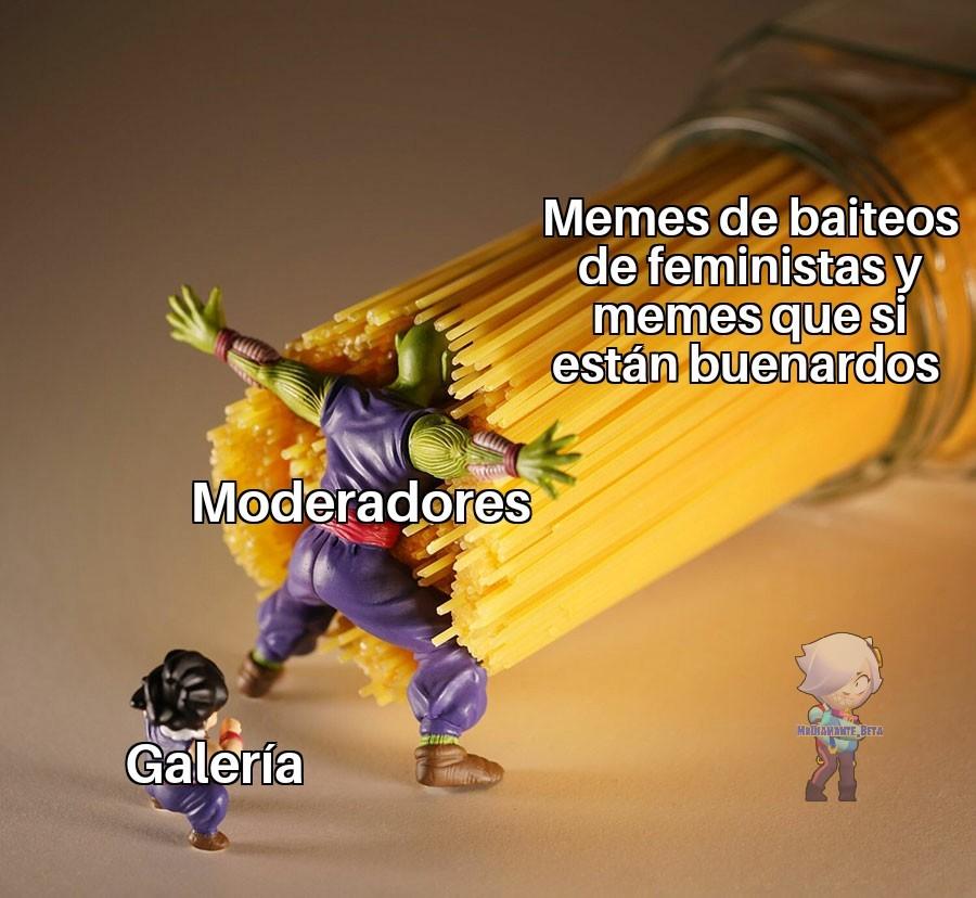 Jajaja ningún momo de esos baits logro pasar pero tampoco los memes buenardos