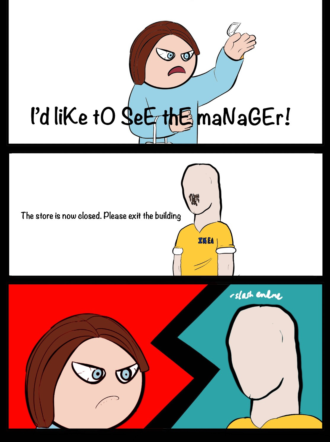 I really would like to see the manager in IKEA - meme