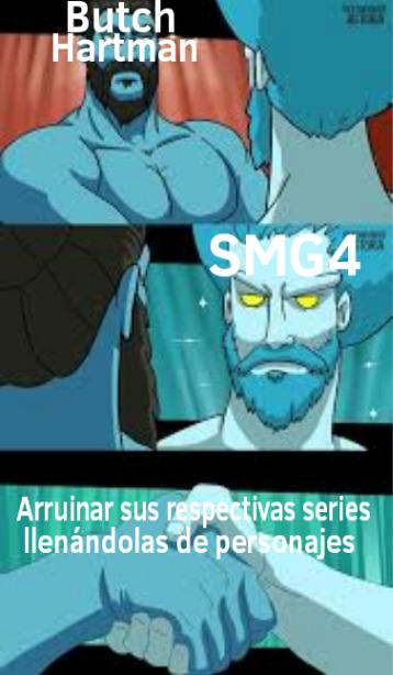 Otro meme de SMG4... Y de Butch Hartman!