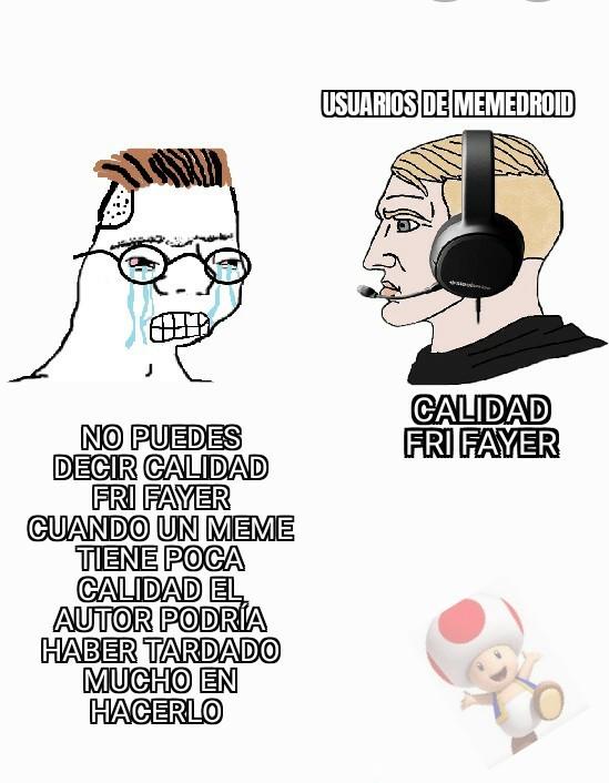 Calidad fri fayer - meme