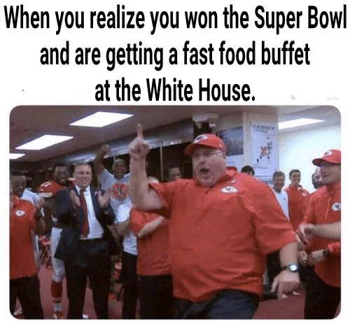 Chiefs win the Super Bowl! - meme