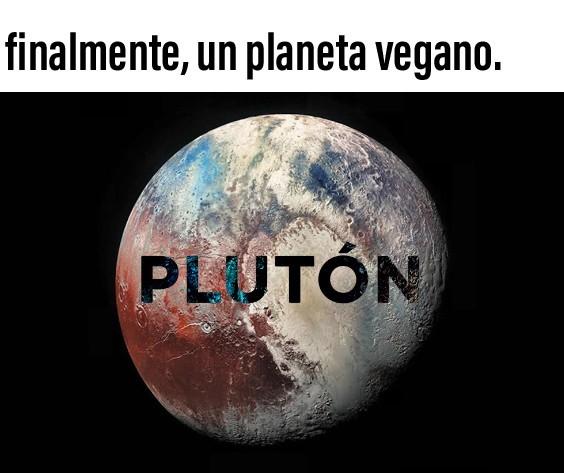 Plutón vuelve a ser oficialmente planeta hijos de puta - meme